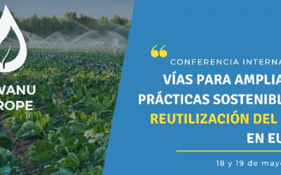 Conferencia Internacional SUWANU EUROPE – Estrategias para ampliar la reutilización de aguas en Europa
